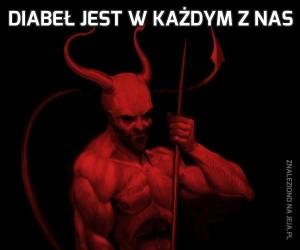 Diabeł jest w każdym z nas