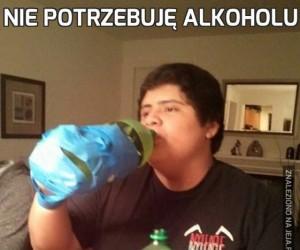 Nie potrzebuję alkoholu