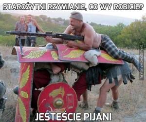 Starożytni Rzymianie, co wy robicie?