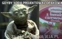 Gdyby Yoda projektował opakowania