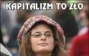 Kapitalizm to zło