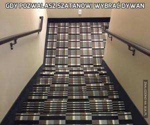 Gdy pozwalasz Szatanowi wybrać dywan