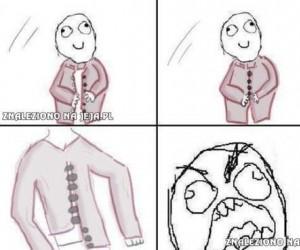 Koszulo, dlaczego mi to robisz?!