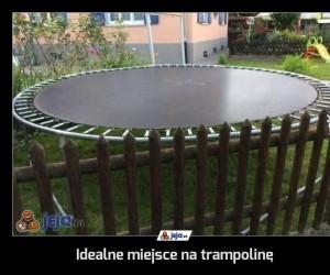 Idealne miejsce na trampolinę