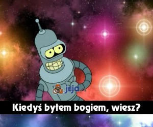 Bender jako bóg