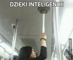 Dzięki inteligencji