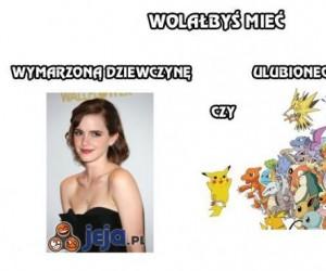Wymarzona dziewczyna czy ulubiony pokemon?
