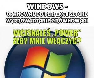 Windows - opanował do perfekcji sztukę wyprowadzania z równowagi