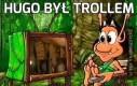 Hugo był trollem