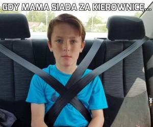 Gdy mama siada za kierownicę...