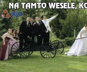 Na tamto wesele, kobiety!
