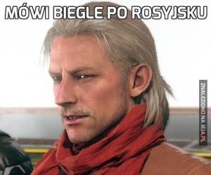 Mówi biegle po rosyjsku