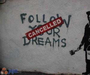 Podążaj swoimi marzeniami