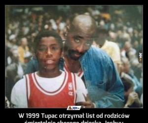W 1999 Tupac otrzymał list od rodziców śmiertelnie chorego dziecka, Joshuy