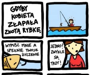 Gdyby kobieta złapała złotą rybkę