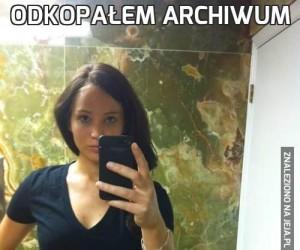 Odkopałem archiwum