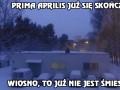 Wiosno, to już nie jest śmieszne