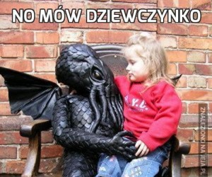 No mów dziewczynko