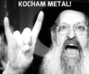 Kocham metal!