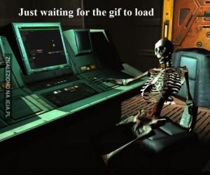 Gdy czekasz aż gif się załaduje