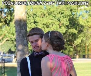 Pocałunek dziewczyny taki paskudny