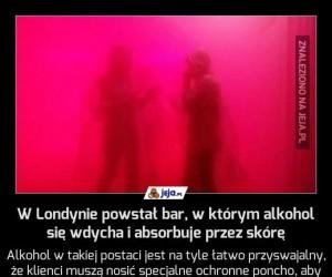 W Londynie powstał bar, w którym alkohol się wdycha i absorbuje przez skórę