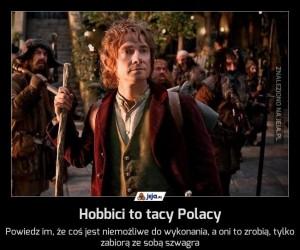 Hobbici to tacy Polacy