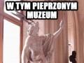 W tym pieprzonym muzeum nie ma zasięgu