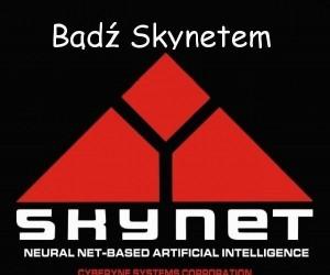 Skynet taki mądry