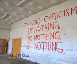 By uniknąć krytyki...
