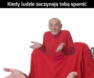 Od spamu memy umierają