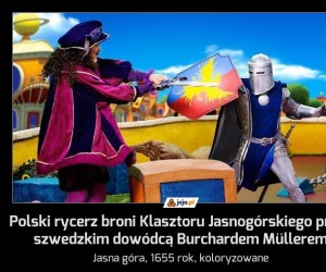 Polski rycerz broni Klasztoru Jasnogórskiego przed szwedzkim dowódcą Burchardem Müllerem