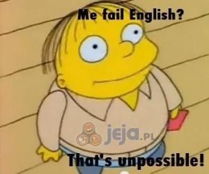 Oblałem angielski, bo nauczycielka się uwzięła!