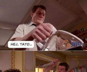 Nie zaczepiaj ojca w kuchni...