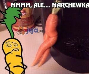 Mmmm, ale.... Marchewka!