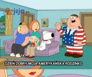 Dzień dobry moja amerykańska rodzinko