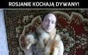 Rosjanie kochają dywany!