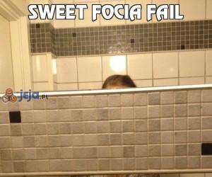 Sweet focia fail