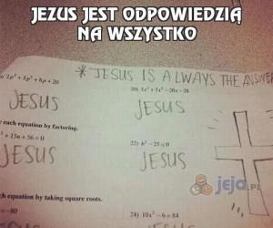 Jezus jest odpowiedzią na wszystko