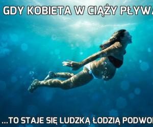 Gdy kobieta w ciąży pływa...