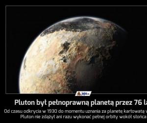 Pluton był pełnoprawną planetą przez 76 lat