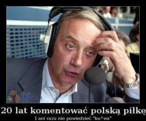 20 lat komentować polską piłkę