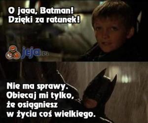 Batmanie, obietnica spełniona