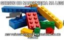 Gorsze od nadepnięcia na Lego