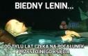 Biedny Lenin...
