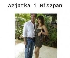 Azjatka i Hiszpan