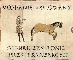 Już od wczesnego średniowiecza kupowano od Niemca