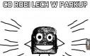 Co robi Lech w parku?