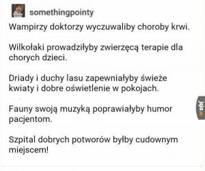 Szpital idealny!