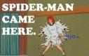 Spiderman tu doszedł